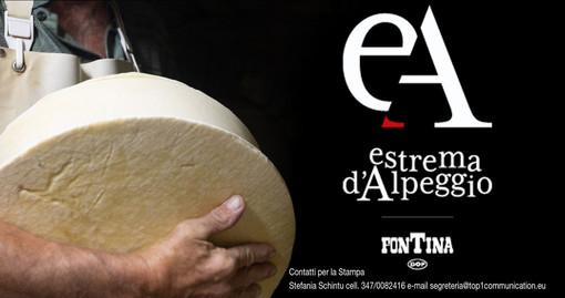 """""""Estrema d'Alpeggio Fontina Dop"""". Nasce il prodotto d'eccellenza più alto d'Europa"""