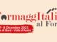 Al Forte di Bard la terza edizione di 'Formaggitalia'