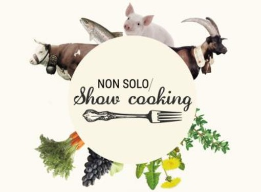 Non Solo Show Cooking in Valle d'Aosta – Chef au Marché