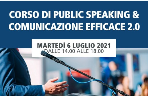CORSO DI PUBLIC SPEAKING E COMUNICAZIONE EFFICACE 2.0