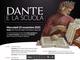 Il Convegno nazionale 'Dante e la scuola' conclude l'anno dantesco della Fondazione Sapegno