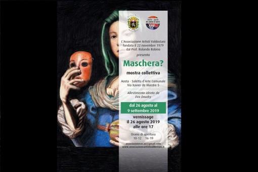 Alla Saletta d'Arte di Aosta una mostra celebra la 'Maschera'
